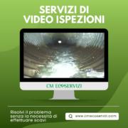 Videoispezioni: una collaudata metodologia - CM Ecoservizi
